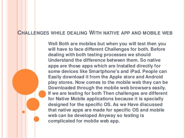 what is your approach while testing mobile applications