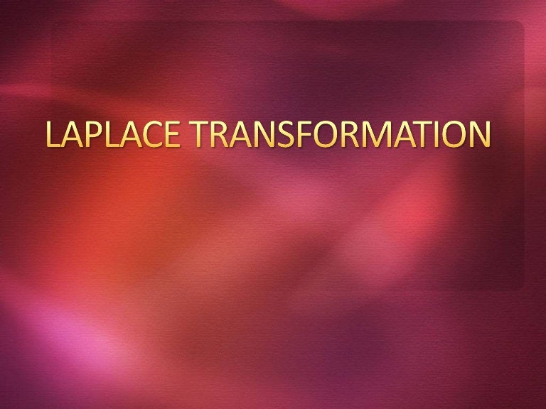 application of laplace transform ppt