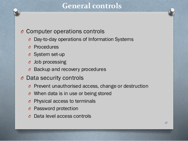 general and application controls for information systems