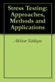 stress testing approaches methods and applications