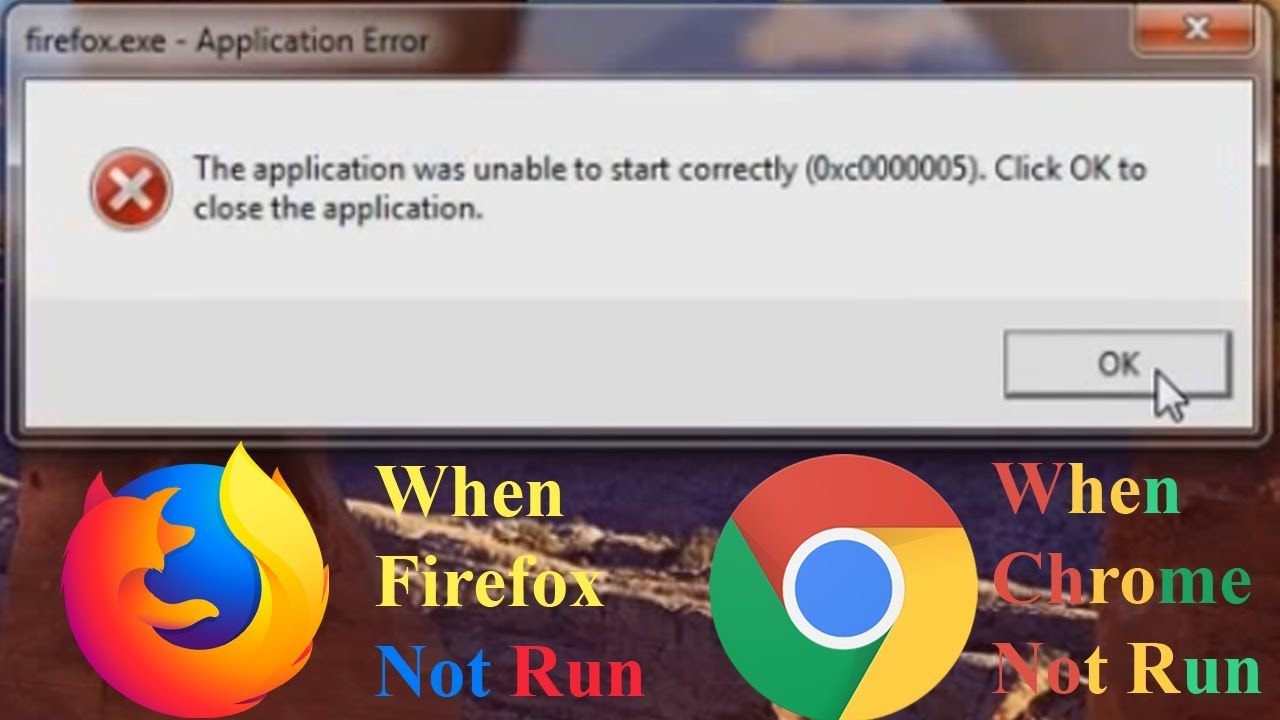 the application was unable to start correctly 0xc000005