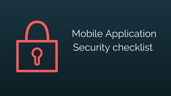 mobile application security testing checklist